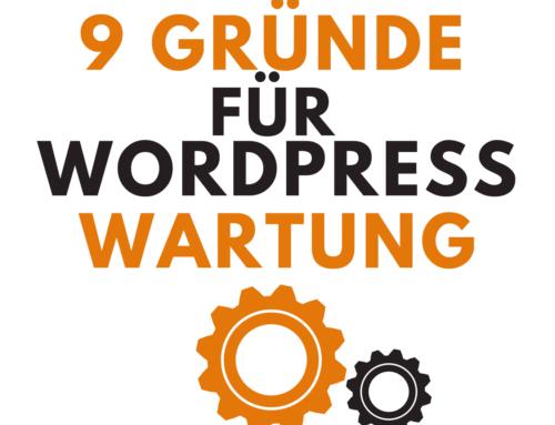 9 Gründe für eine professionelle WordPress Wartung